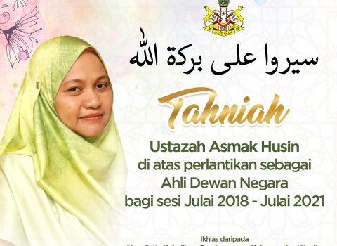 Ustazah Asmak Hussin Sebagai Senator Negeri Kelantan