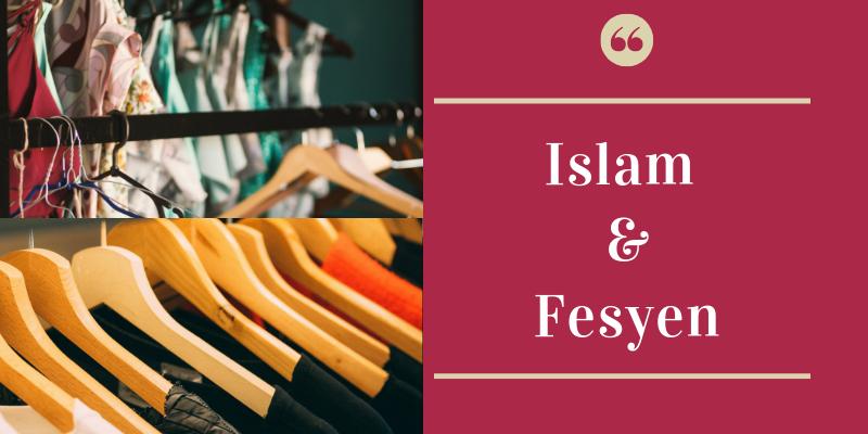 Islam Dan Fesyen