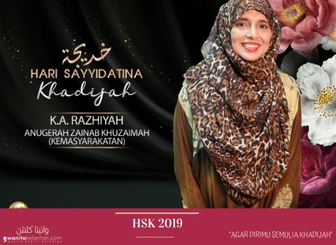 HSK 2019: Tokoh Sayyidatina  Zainab Khuzaimah (Kemasyarakatan)