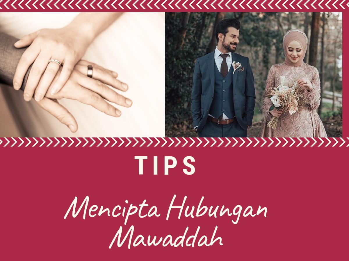 Tips Mencipta Hubungan Mawaddah Di Dalam Rumah Tangga