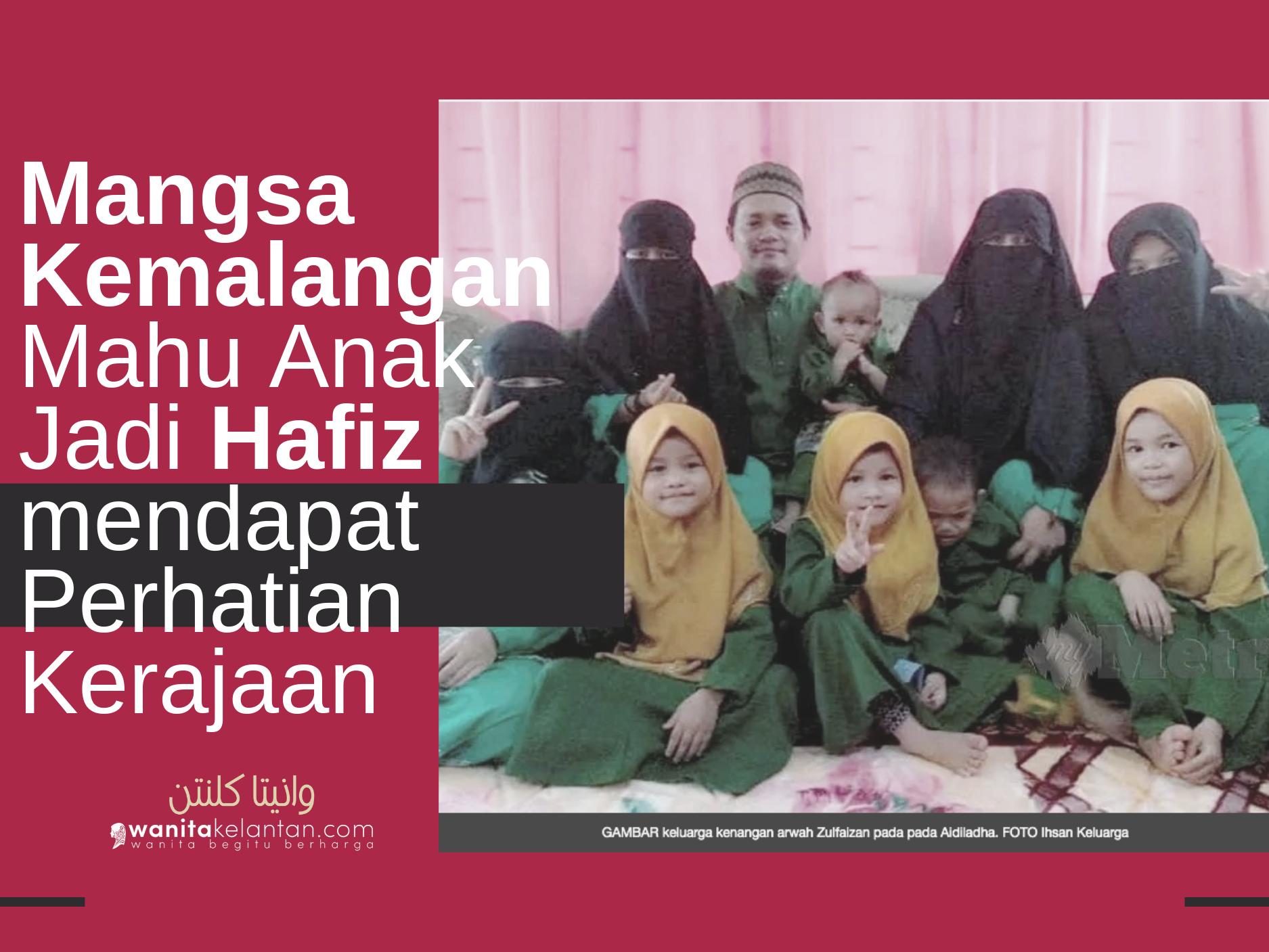 Mangsa Kemalangan Mahu Anak Jadi Hafiz Mendapat Perhatian Kerajaan Negeri