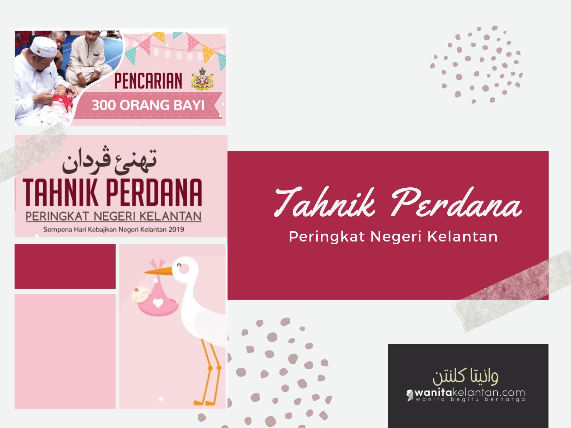 Tahnik Perdana 2019 Peringkat Negeri Kelantan