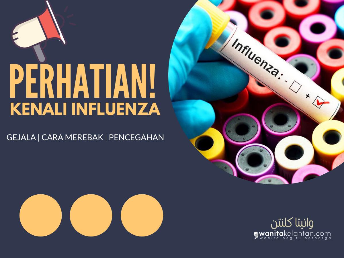 PERHATIAN! Kenali Influenza