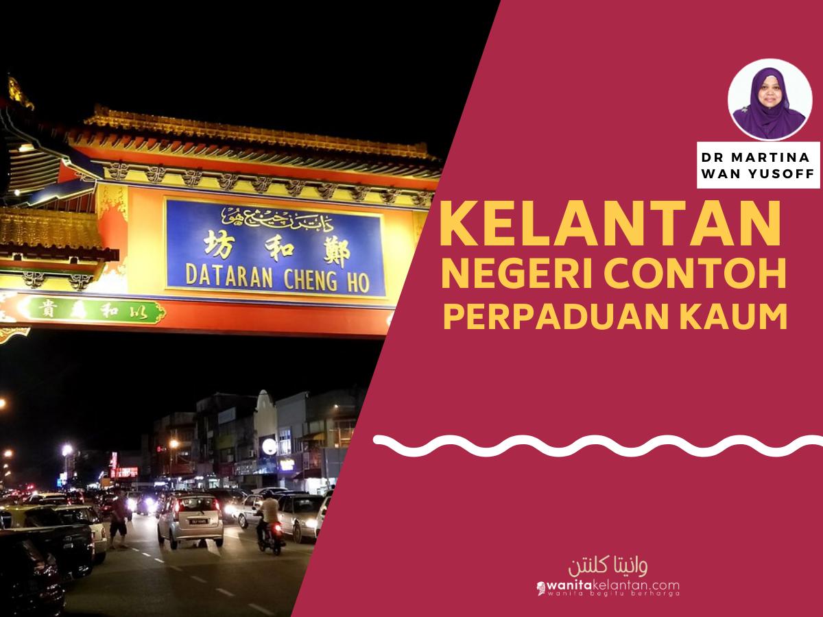 Kelantan, Negeri Contoh Perpaduan Kaum