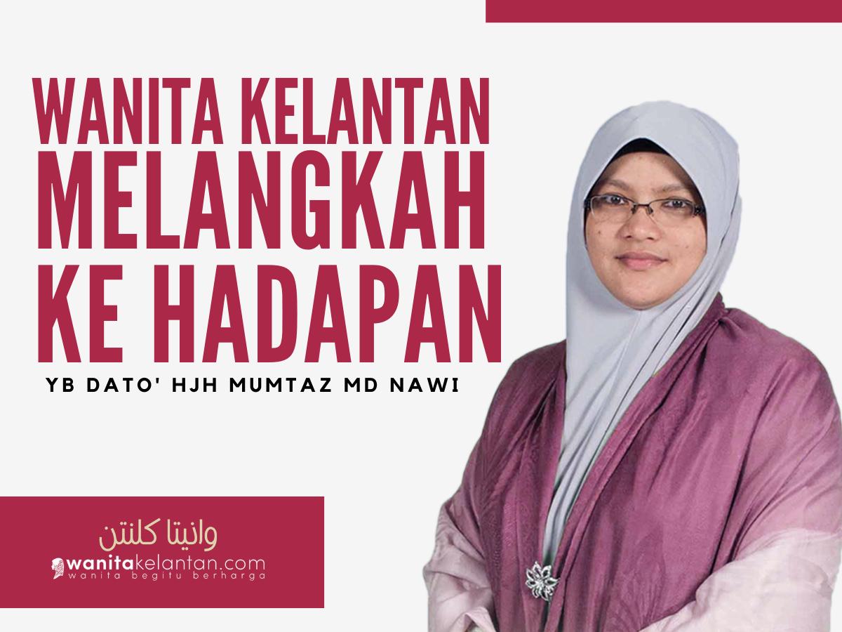 Wanita Kelantan Melangkah Ke Hadapan