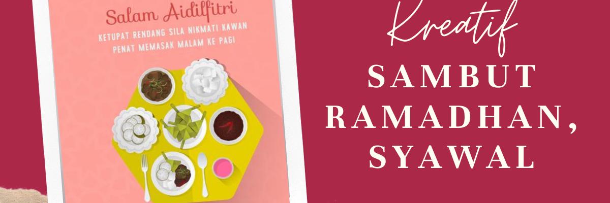 Kreatif Sambut Ramadhan, Syawal