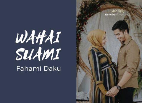 Fahami Daku Wahai Suami