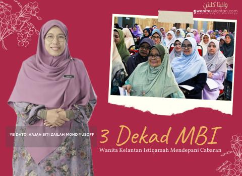 3 Dekad MBI : Wanita Kelantan Istiqamah Mendepani Cabaran