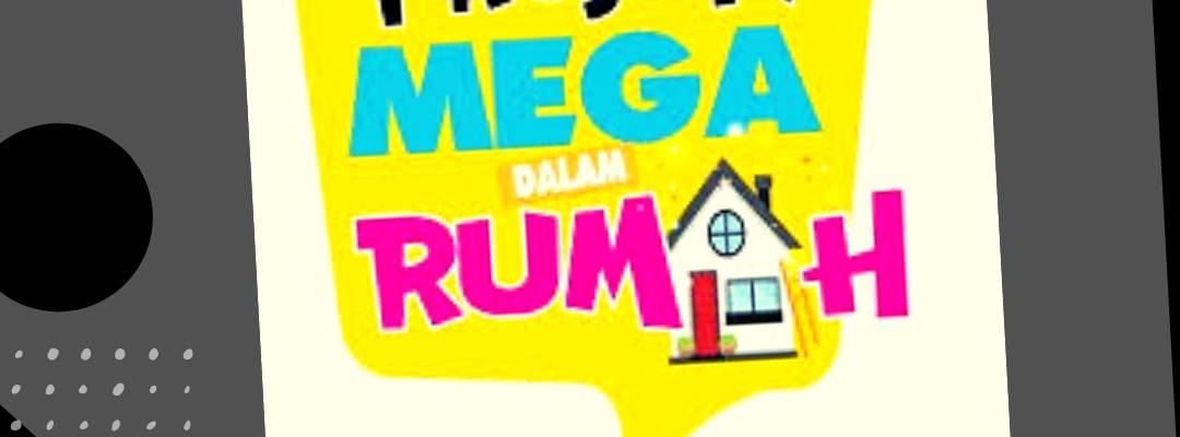 Projek Mega Dalam Rumah- Tips Hadapi Kerenah Anak-anak