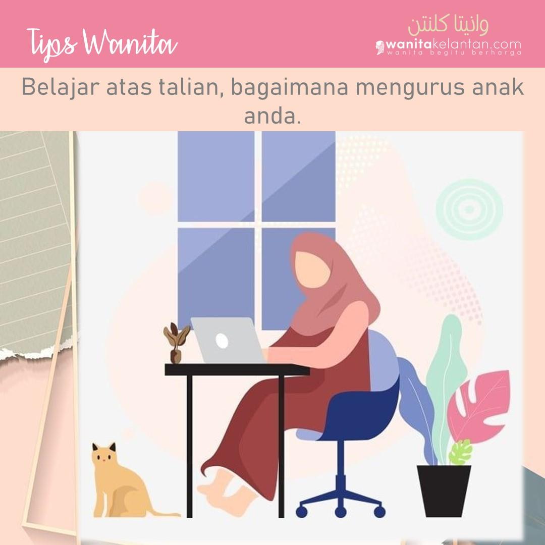 Tips Wanita Mengurus Anak Belajar Online