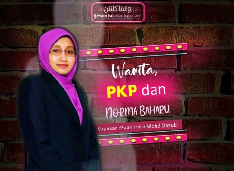 Wanita, Perintah Kawalan Pergerakan (PKP) Dan Norma Baharu