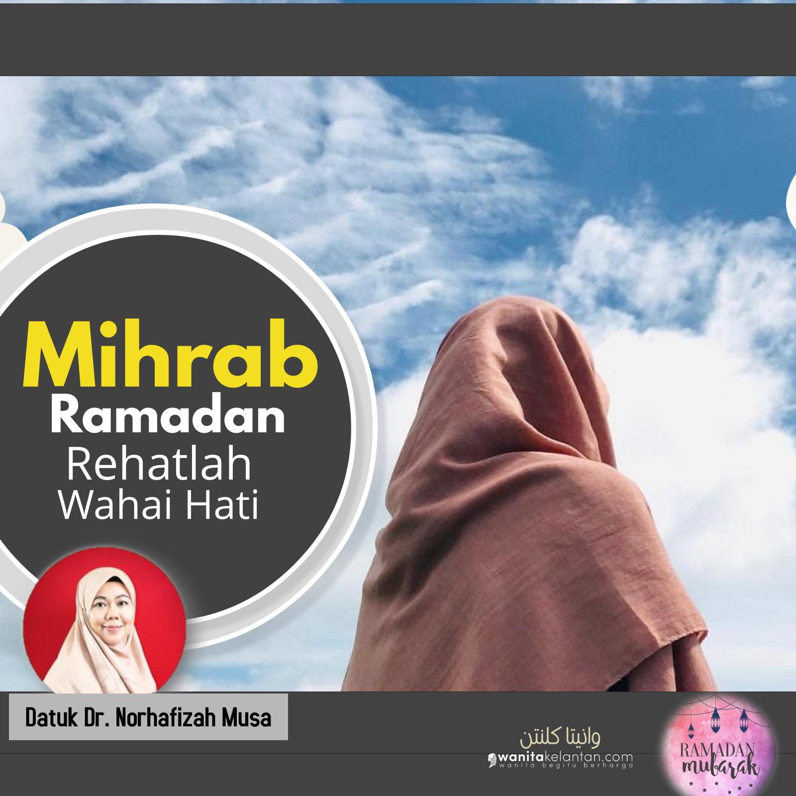 Ramadan: Rehatlah Wahai Hati