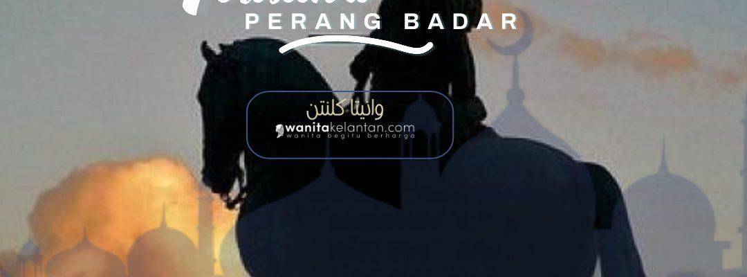 Edisi Ramadan: Peristiwa Perang Badar