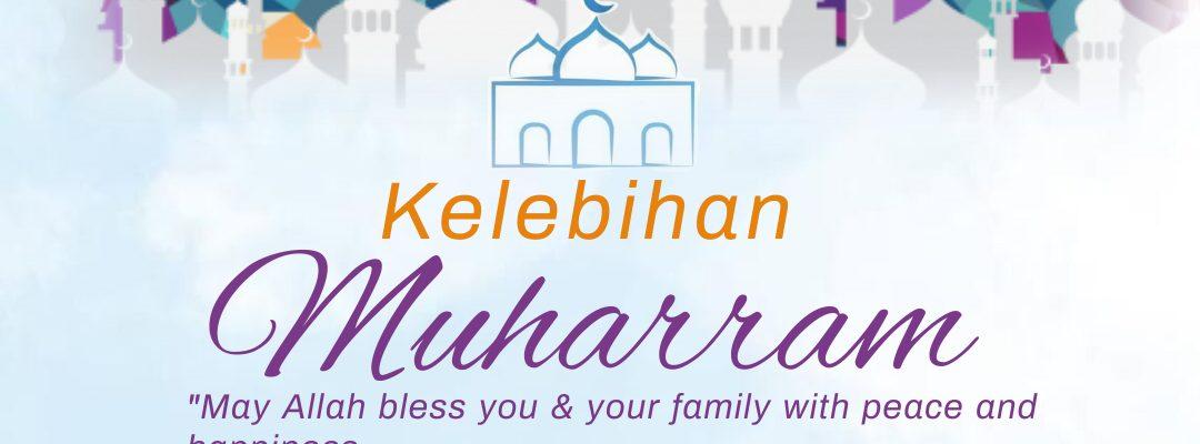 Kelebihan Bulan Muharram Dan Peristiwa Hijrah