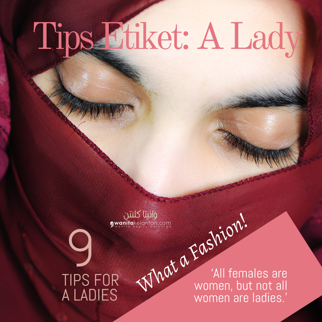 Tip Etiket: 'A Lady' (not All Women Are Ladies)