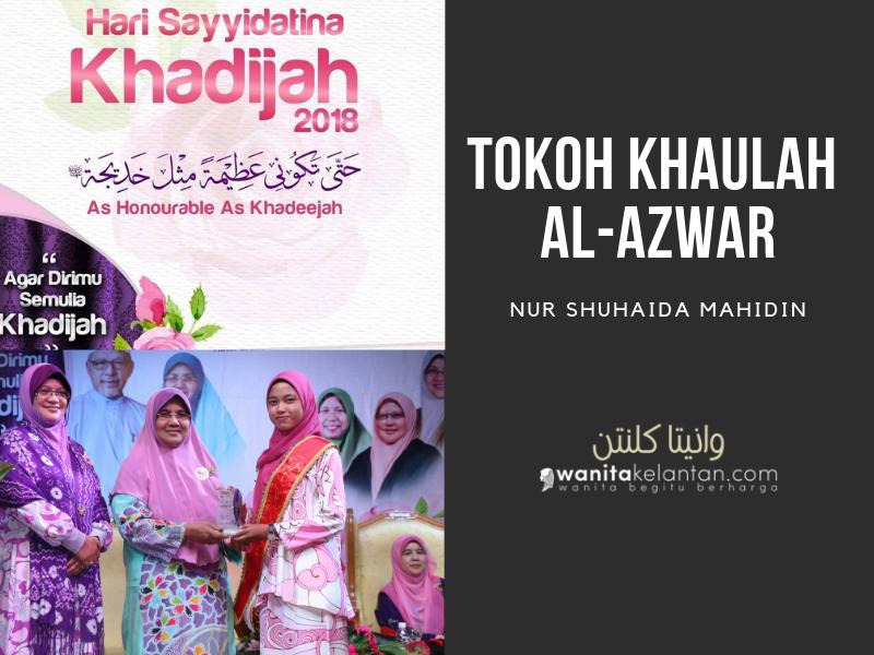 Hari Sayyidatina Khadijah 2018: Tokoh Khaulah Al-Azwar