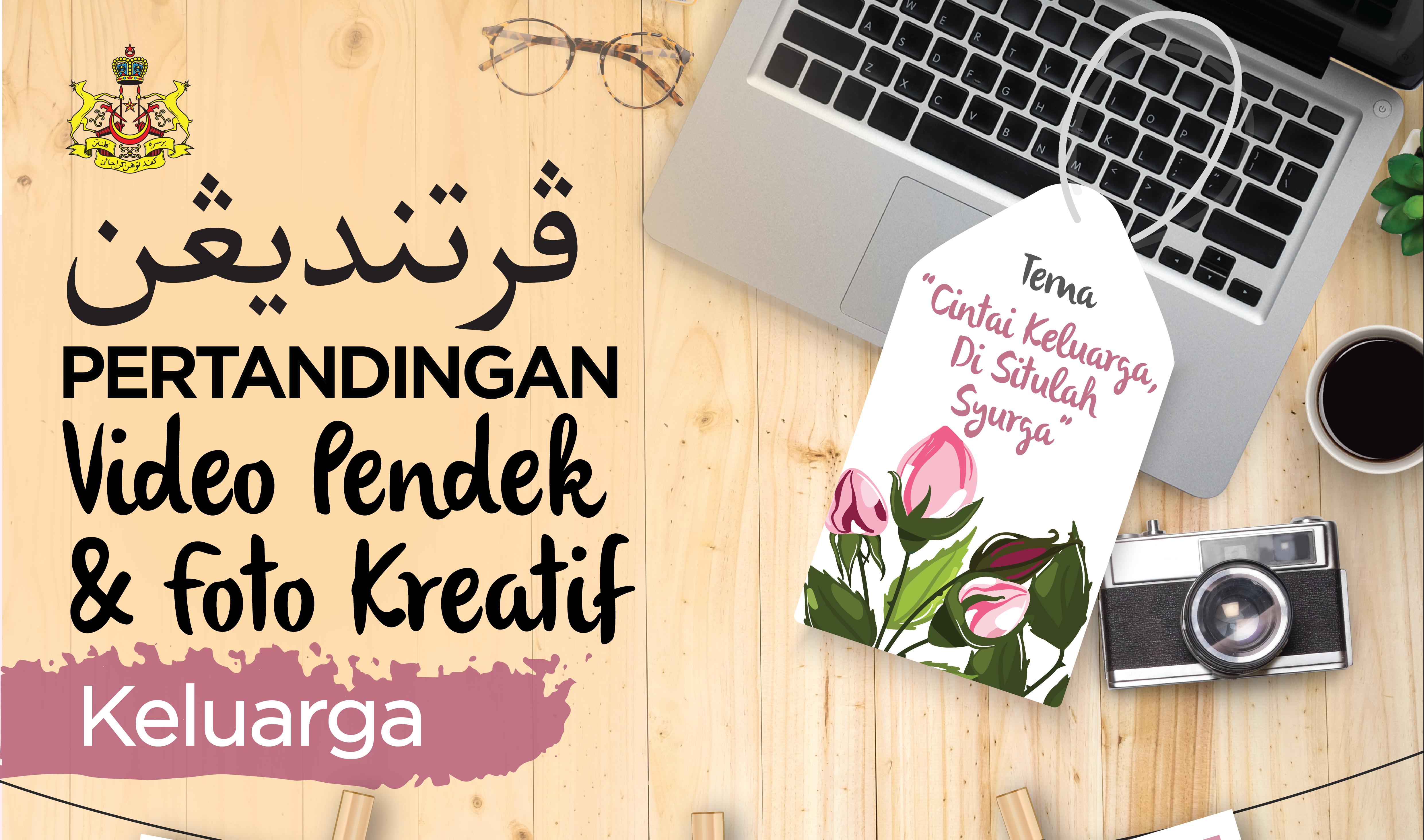 Pertandingan Video Pendek & Foto Kreatif
