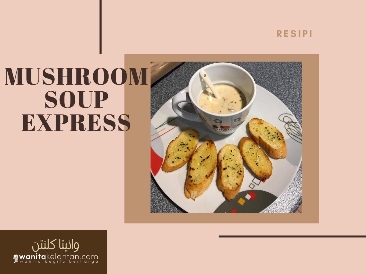 Sup Cendawan Express