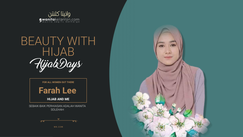 Farah Lee Proud With Hijab
