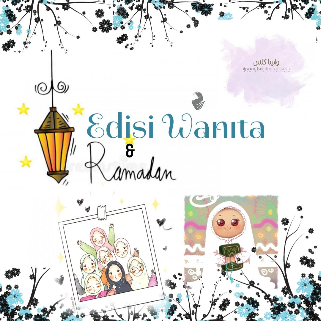 Edisi Wanita Dan Ramadhan