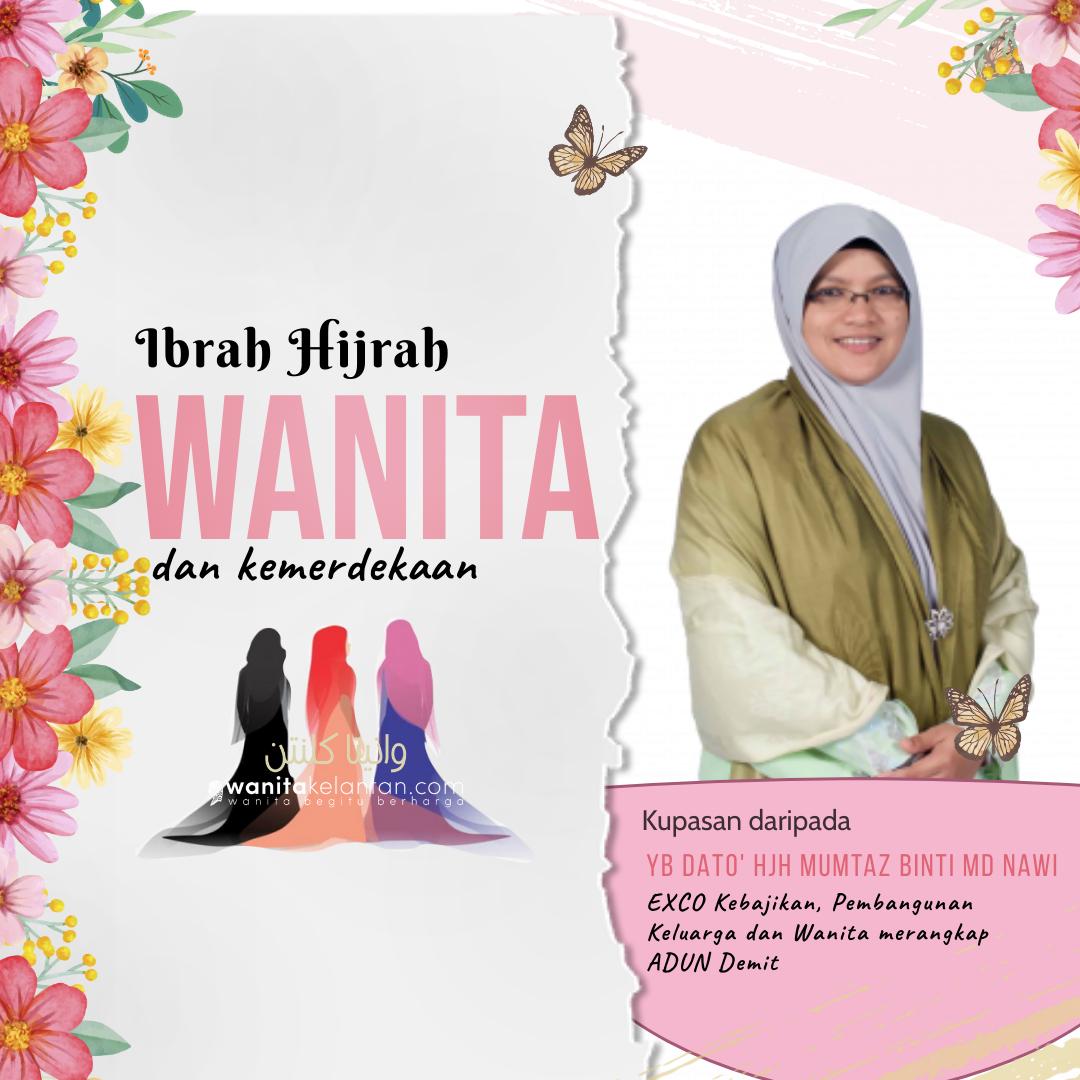 Ibrah Hijrah: Wanita Dan Kemerdekaan